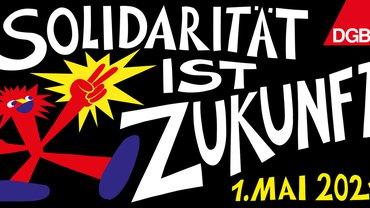 Der Tag der Arbeit am 1. Mai ist der traditionelle Kampftag der Arbeiterbewegung